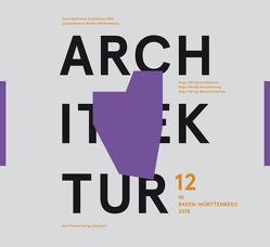 Architektur in Baden-Württemberg Band 12