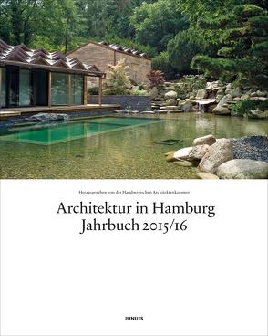 Architektur in Hamburg von Hamburgische Architektenkammer