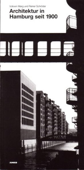 Architektur in Hamburg seit 1900 von Marg,  Volkwin, Schröder,  Reiner