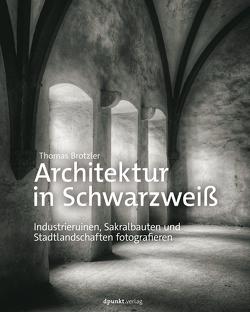 Architektur in Schwarzweiß von Brotzler,  Thomas