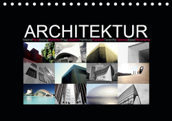Architektur [Madrid, Paris, Beijing, München, Prag, Lissabon, Hamburg, Frankfurt, Teneriffa, Valencia, Basel, Ronchamp] (Tischkalender 2021 DIN A5 quer) von photography [Daniel Slusarcik],  D.S