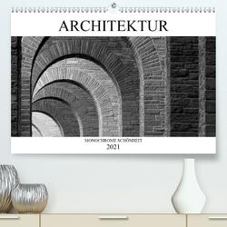 Architektur – Monochrome Schönheit (Premium, hochwertiger DIN A2 Wandkalender 2021, Kunstdruck in Hochglanz) von happyroger