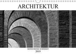 Architektur – Monochrome Schönheit (Wandkalender 2019 DIN A4 quer)