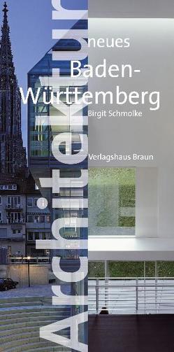 Architektur neues Baden-Württemberg von Schmolke,  Birgit