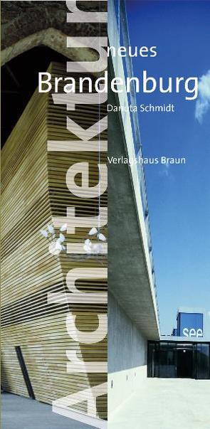 Architektur neues Brandenburg von Schmidt,  Danuta