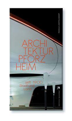 Architektur Pforzheim von Löffelhardt,  Markus