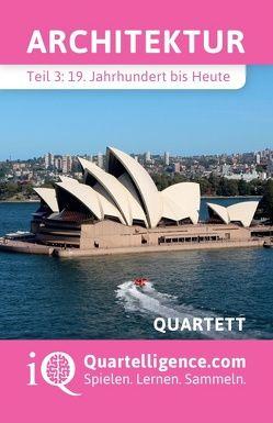 Architektur Quartett, Teil 3: 19. Jahrhundert bis Heute