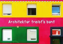 Architektur treibt's bunt (Tischkalender 2019 DIN A5 quer) von Müller,  Christian