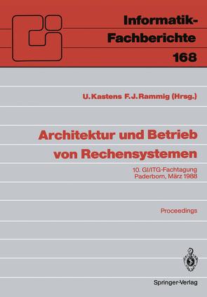 Architektur und Betrieb von Rechensystemen von Kastens,  Uwe, Rammig,  Franz Josef
