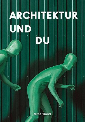 Architektur und Du von Burkoff,  Stephan, Kunsmann,  Jeanette