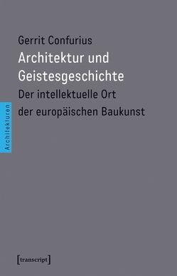 Architektur und Geistesgeschichte von Confurius,  Gerrit