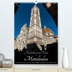 Architektur und Kunst in Mittelitalien (Premium, hochwertiger DIN A2 Wandkalender 2021, Kunstdruck in Hochglanz) von Bartek,  Alexander