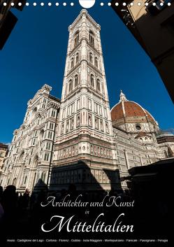 Architektur und Kunst in Mittelitalien (Wandkalender 2021 DIN A4 hoch) von Bartek,  Alexander