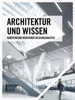 Architektur und Wissen von Schröder,  Till, von Schönfeldt,  Simone
