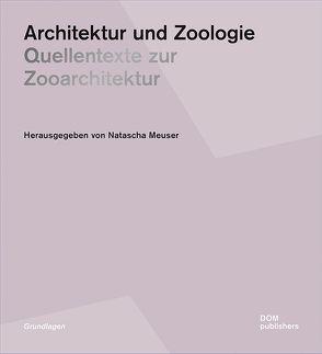 Architektur und Zoologie von Meuser,  Natascha