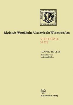 Architektur von Makromolekülen von Höcker,  Hartwig