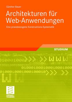 Architekturen für Web-Anwendungen von Bauer,  Günther