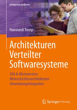 Architekturen Verteilter Softwaresysteme von Tremp,  Hansruedi