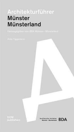 Architekturführer Münster / Münsterland von Tiggemann,  Anke
