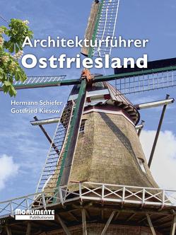 Architekturführer Ostfriesland von Kiesow,  Gottfried, Schiefer,  Hermann