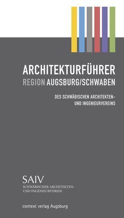 Architekturführer Region Augsburg/Schwaben von Weise,  Wolfgang, Wossnig,  Peter