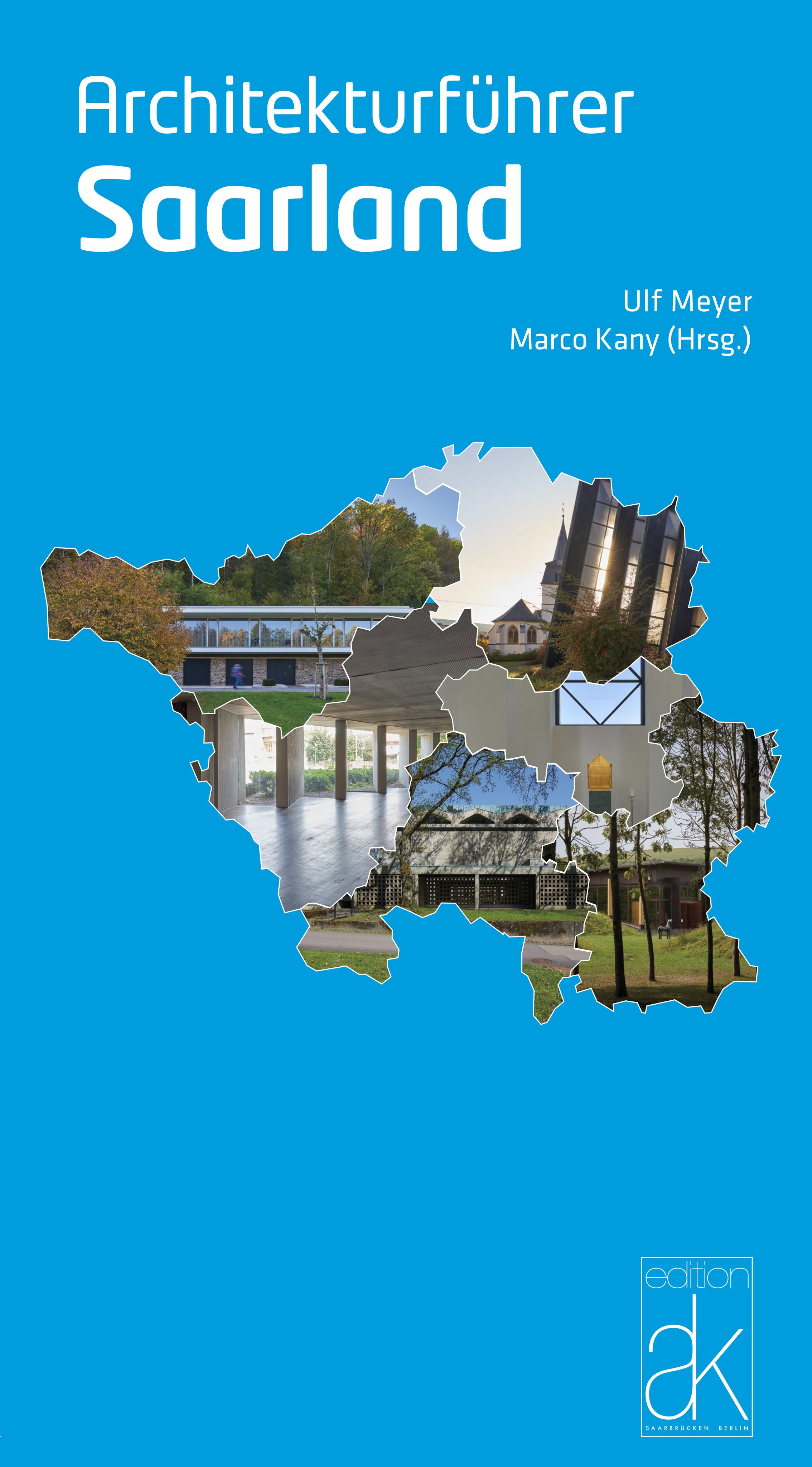 Architekturführer Saarland Von Kany Marco Meyer Ulf