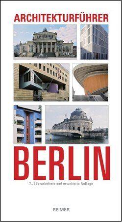 Architekturführer Berlin von Hüter,  Karl H, Mollenschott,  Doris, Schäche,  Wolfgang, Sigel,  Paul, Wörner,  Martin