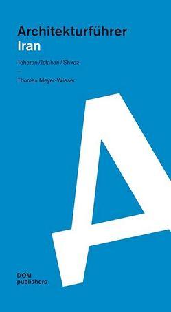 Architekturführer Iran von Meyer-Wieser,  Thomas
