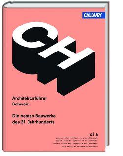Architekturführer Schweiz von Hosch,  Alexander, sia Schweizerischer Ingenieur- und Architektenverein