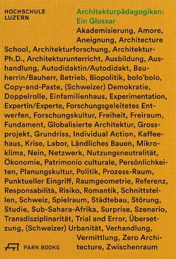 Architekturpädagogiken: Ein Glossar von Biechteler,  Heike, Käferstein,  Johannes