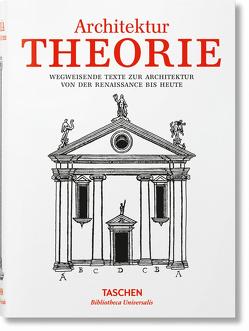 Architekturtheorie. Von der Renaissance bis zur Gegenwart