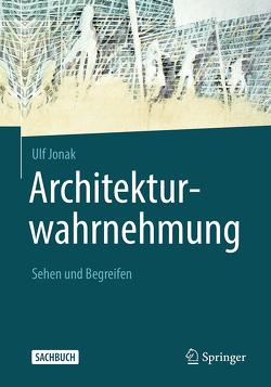 Architekturwahrnehmung von Jonak,  Ulf