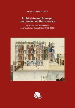 Architekturzeichnungen der deutschen Renaissance von Fitzner,  Sebastian
