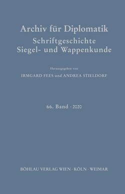 Archiv für Diplomatik, Schriftgeschichte, Siegel- und Wappenkunde von Stieldorf,  Andrea