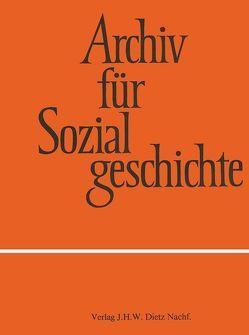 Archiv für Sozialgeschichte, Band 56 (2016) von Friedrich-Ebert-Stiftung