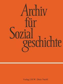 Archiv für Sozialgeschichte, Band 57 (2017) von Friedrich-Ebert-Stiftung