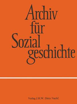 Archiv für Sozialgeschichte, Band 59 (2019) von Friedrich-Ebert-Stiftung