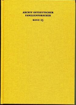 Archiv ostdeutscher Familienforscher Band 25