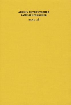 Archiv ostdeutscher Familienforscher Band 28