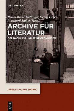 Archive für Literatur von Dallinger,  Petra-Maria, Hofer,  Georg, Judex,  Bernhard