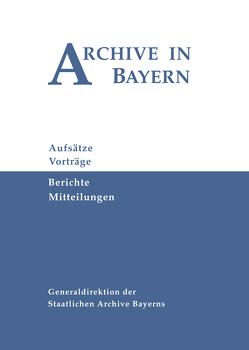 Archive in Bayern Band 10 (2018) von Kruse,  Christian