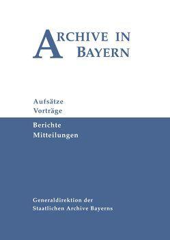 Archive in Bayern Band 9 (2016) von Kruse,  Christian