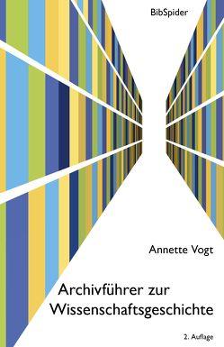 Archivführer zur Wissenschaftsgeschichte von Vogt,  Annette