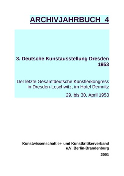 Archivjahrbuch des Kunstwissenschaftler- und Kunstkritiker Verbandes e.V. von Pätzke,  Hartmut, Schirmbeck,  Hans J