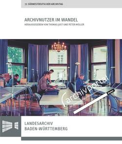 Archivnutzer im Wandel von Just,  Thomas, Müller,  Peter