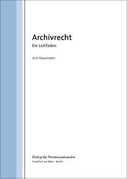 Archivrecht von Hausmann,  Jost