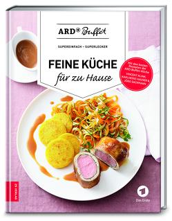 ARD-Buffet – Feine Küche für zu Hause