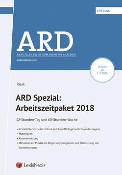 ARD Spezial: Arbeitszeitpaket 2018 von Risak,  Martin