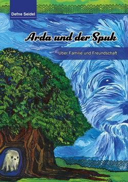 Arda und der Spuk von Seidel,  Defne