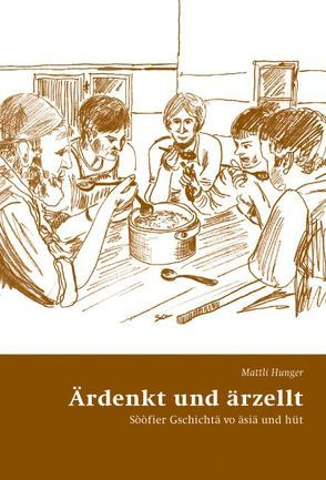 Ärdenkt und ärzellt von Gadmer,  Thomas, Hitz-Walser,  Cordula, Hunger,  Mattli, Jenny,  Georg